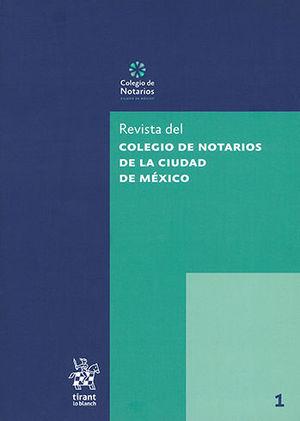 REVISTA DEL COLEGIO DE NOTARIOS DE LA CIUDAD DE MÉXICO