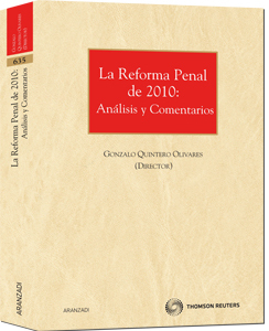 REFORMA PENAL DE 2010: ANÁLISIS Y COMENTARIOS, LA
