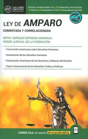 LEY DE AMPARO. COMENTADA Y CORRELACIONADA. 2018