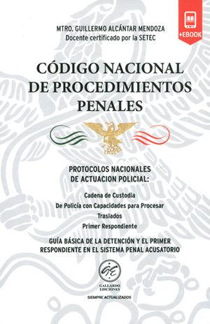 CÓDIGO NACIONAL DE PROCEDIMIENTOS PENALES 2018. PROTOCOLOS NACIONALES DE ACTUACIÓN POLICIAL