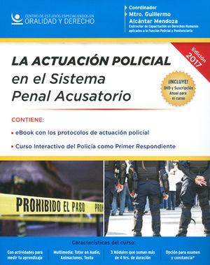 ACTUACIÓN POLICIAL EN EL SISTEMA PENAL ACUSATORIO, LA
