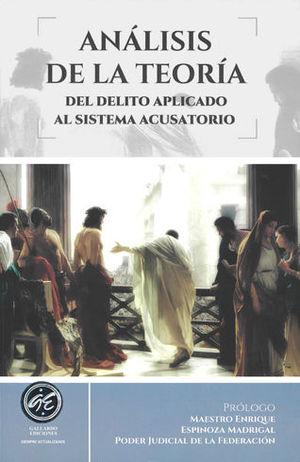 ANÁLISIS DE LA TEORÍA DEL DELITO APLICADO AL SISTEMA ACUSATORIO