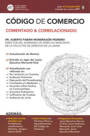 CODIGO DE COMERCIO COMENTADO Y CORRELACIONADO. 2019