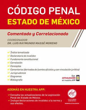 CÓDIGO PENAL DEL ESTADO DE MÉXICO - COMENTADO Y CORRELACIONADO (2021)