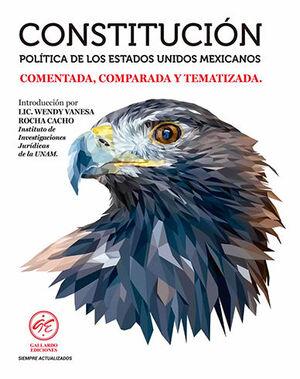 CONSTITUCIÓN POLÍTICA DE LOS ESTADOS UNIDOS MEXICANOS - COMENTADA, COMPARADA Y TEMATIZADA (2021)