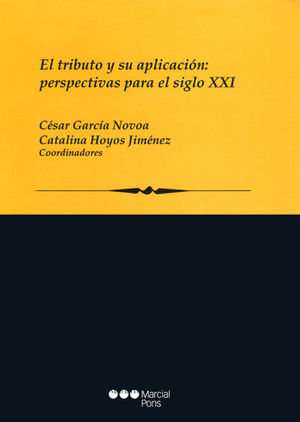 TRIBUTO Y SU APLICACIÓN: PERSPECTIVAS PARA EL SIGLO XXI