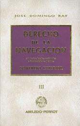 DERECHO DE LA NAVEGACIÓN TOMO III