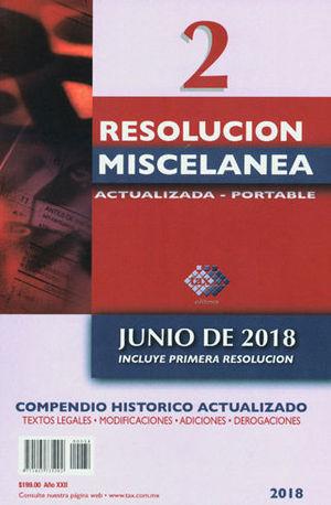 RESOLUCIÓN MISCELANEA. ACTUALIZADA - PORTABLE. JUNIO DE 2018. INCLUYE PRIMERA RESOLUCIÓN