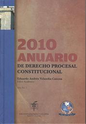 2010 ANUARIO DE DERECHO PROCESAL CONSTITUCIONAL