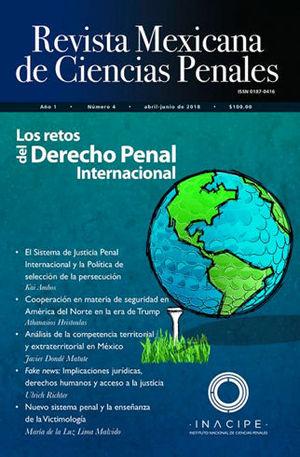 REVISTA MEXICANA DE CIENCIAS PENALES NÚM. 4 (ABRIL-JUNIO 2018)