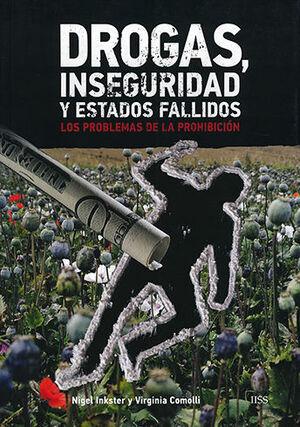 DROGAS, INSEGURIDAD Y ESTADOS FALLIDOS