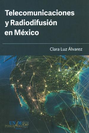 TELECOMUNICACIONES Y RADIODIFUSIÓN EN MÉXICO
