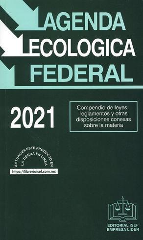 AGENDA ECOLÓGICA FEDERAL - 15.ª ED. 2021