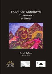 DERECHOS REPRODUCTIVOS DE LAS MUJERES EN MÉXICO, LOS
