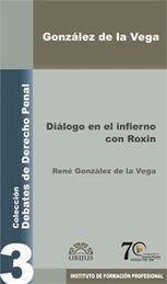 DIÁLOGO EN EL INFIERNO CON ROXIN