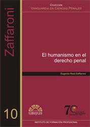 HUMANISMO EN EL DERECHO PENAL, EL