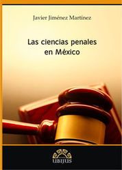 CIENCIAS PENALES EN MÉXICO, LAS