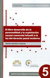 LIBRE DESARROLLO DE LA PERSONALIDAD Y LA EXPLOTACIÓN SEXUAL COMERCIAL INFANTIL A LA LUZ DEL DERECHO