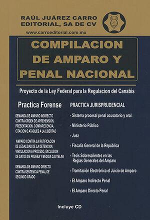 COMPILACIÓN DE AMPARO Y PENAL NACIONAL - 45ª ED. MAYO 2021 - INCLUYE CD
