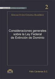 CONSIDERACIONES GENERALES SOBRE LA LEY FEDERAL DE EXTINCIÓN DE DOMINIO