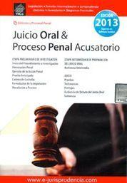 JUICIO ORAL Y PROCESO PENAL ACUSATORIO 2014