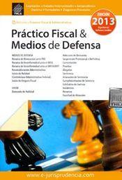 PRACTICO FISCAL MEDIOS DE DEFENSA 2014