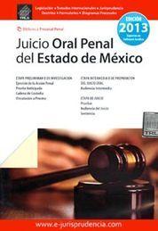 JUICIO ORAL PENAL DEL ESTADO DE MEXICO 2014