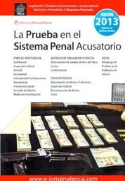PRUEBA EN EL SISTEMA PENAL ACUSATORIO LA 2014