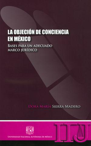 OBJECION DE CONCIENCIA EN MEXICO, LA