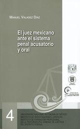 JUEZ MEXICANO ANTE EL SISTEMA PENAL ACUSATORIO Y ORAL