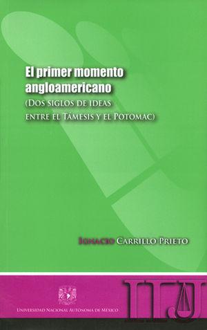 PRIMER MOMENTO ANGLOAMERICANO, EL