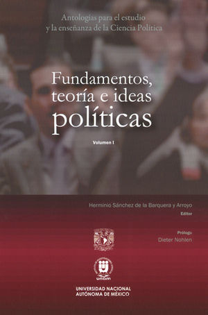 FUNDAMENTOS TEORÍA E IDEAS POLÍTICAS VOLUMEN I