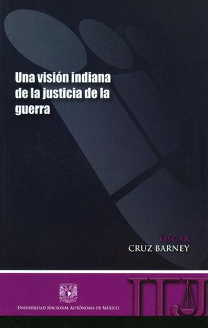 UNA VISIÓN INDIANA DE LA JUSTICIA DE LA GUERRA
