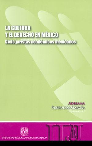 CULTURA Y EL DERECHO EN MÉXICO,LA