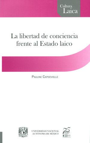 LIBERTAD DE CONCIENCIA FRENTE AL ESTADO LAICO, LA
