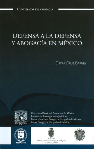 DEFENSA A LA DEFENSA Y ABOGACIA EN MEXICO
