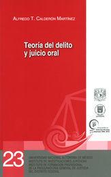 TEORIA DEL DELITO Y JUICIO ORAL