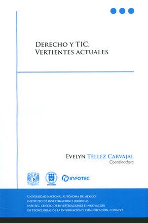 DERECHO Y TIC. VERTIENTES ACTUALES