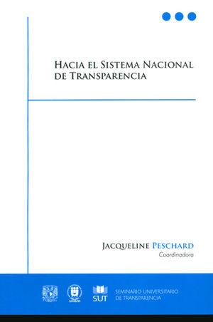 HACIA EL SISTEMA NACIONAL DE TRANSPARENCIA
