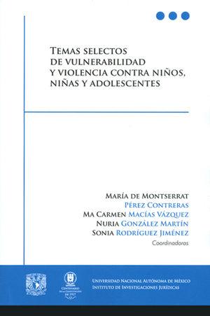 TEMAS SELECTOS DE VULNERABILIDAD Y VIOLENCIA CONTRA NIÑOS,NIÑAS Y ADOLECENTES