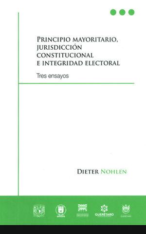 PRINCIPIO MAYORITARIO, JURISDICCIÓN CONSTITUCIONAL E INTEGRIDAD ELECTORAL