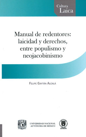 MANUAL DE REDENTORES: LAICIDAD Y DERECHOS ENTRE POPULARISMO Y NEOJACOBINISMO