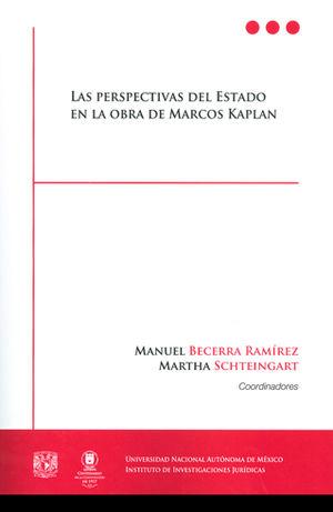 PERSPECTIVAS DEL ESTADO EN LA OBRA DE MARCOS KAPLAN, LAS