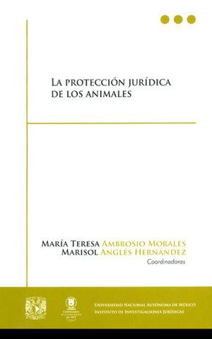 PROTECCIÓN JURÍDICA DE LOS ANIMALES, LA