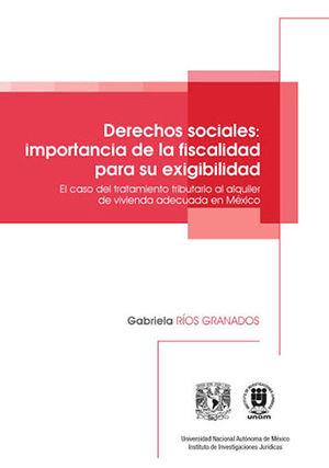 DERECHOS SOCIALES: LA IMPORTANCIA DE LA FISCALIDAD PARA SU EXIGIBILIDAD