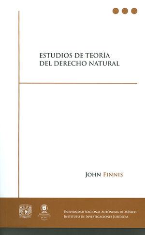 ESTUDIOS DE TEORÍA DEL DERECHO NATURAL