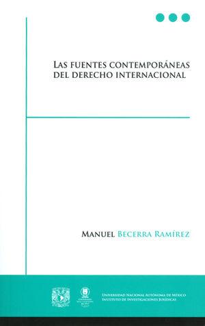 FUENTES CONTEMPORÁNEAS DEL DERECHO INTERNACIONAL, LAS