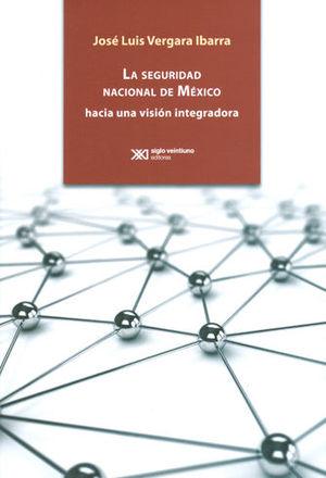SEGURIDAD NACIONAL DE MÉXICO