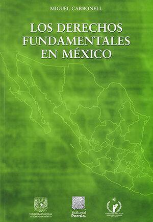 DERECHOS FUNDAMENTALES EN MEXICO, LOS - 6ª ED. 2019 - 5ª REIMP. 2021