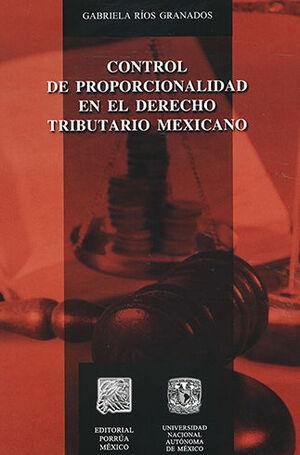 CONTROL DE PROPORCIONALIDAD EN EL DERECHO TRIBUTARIO MEXICANO